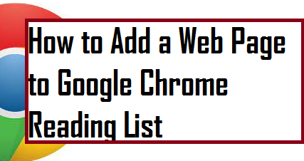 How to Add a Web Page to Google Chrome Reading List