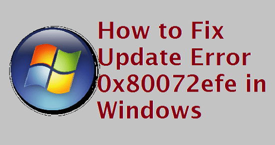 Update Error 0x80072efe in Windows